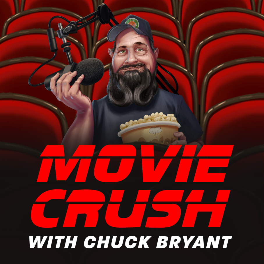 Movie Crush with Chuck Bryant podcast