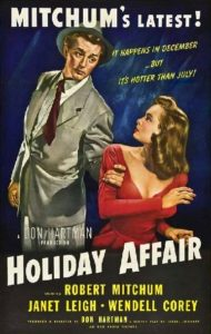 "The poster may make this heartwarming ""holiday affair"" look like one of Mitchum's noirs, and co-star Janet Leigh a bit like a femme fatale, but I assure you the advertising is more than a little misleading!"