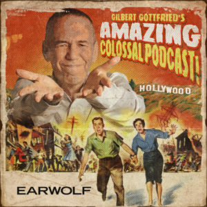 Gilbert Gottfried's Amazing Colossal Podcast logo