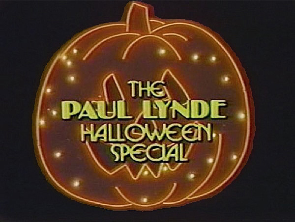 THE PAUL LYNDE HALLOWEEN SPECIAL (1976)