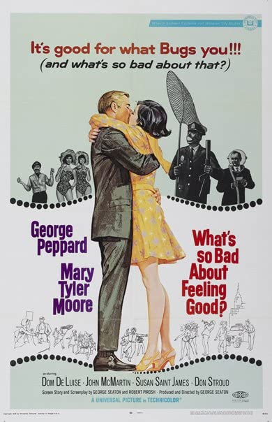 Poster for WHAT'S SO BAD ABOUT FEELING GOOD? (1968)